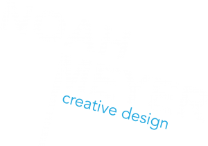 Noah Meyer | Creative Design